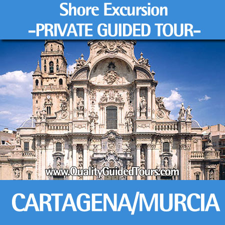 Cartagena 4 hours private shore excursions to Murcia