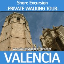 Valencia, 3 hours private shore excursions walking tour