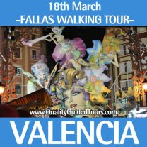 18th March, 3h Special Valencia Fallas walking tour (morning)