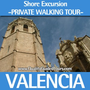 SHORE EXCURSION PRIVATE WALKING TOUR, Cruising excursions Valencia