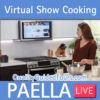 Virtual paella show cooking live